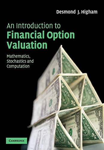 9780521547574: An Introduction to Financial Option Valuation Paperback: Mathematics, Stochastics and Computation
