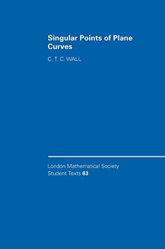 9780521547741: Singular Points of Plane Curves Paperback (London Mathematical Society Student Texts)