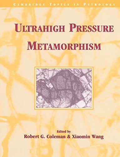 9780521547994: Ultrahigh Pressure Metamorphism (Cambridge Topics in Petrology)