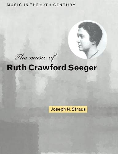 9780521548182: The Music of Ruth Crawford Seeger (Music in the Twentieth Century)