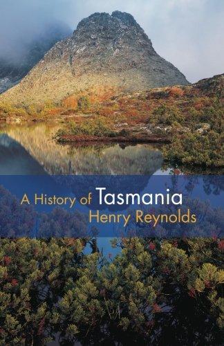 A History of Tasmania: Reynolds, Henry