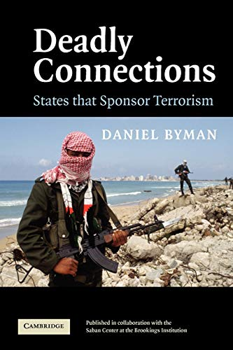 9780521548687: Deadly Connections Paperback: States That Sponsor Terrorism
