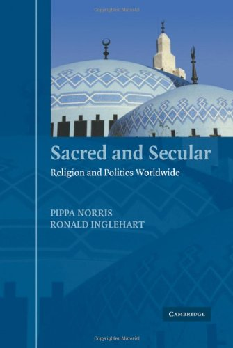 9780521548724: Sacred and Secular: Religion and Politics Worldwide (Cambridge Studies in Social Theory, Religion and Politics)