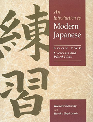 9780521548885: An Introduction to Modern Japanese: Volume 2, Exercises and Word Lists