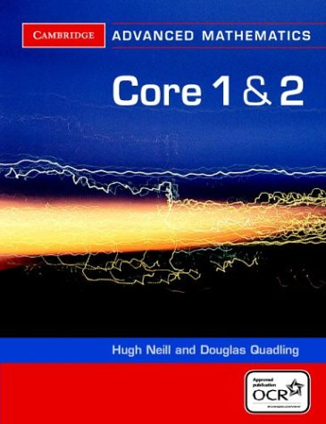 9780521548960: Core 1 and 2 for OCR (Cambridge Advanced Level Mathematics)