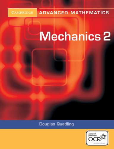 9780521549011: Mechanics 2 for OCR (Cambridge Advanced Level Mathematics)