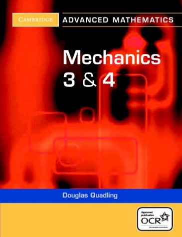 9780521549028: Mechanics 3 and 4 for OCR