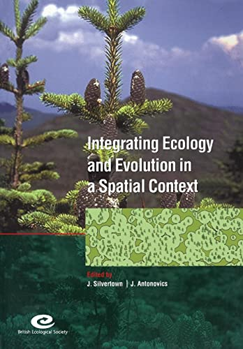 Integrating Ecology and Evolution in a Spatial Context: 14th Special Symposium of the British ...