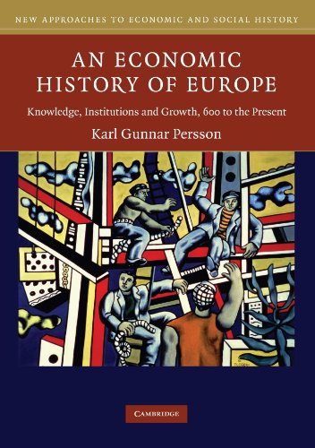 9780521549400: An Economic History of Europe: Knowledge, Institutions and Growth, 600 to the Present