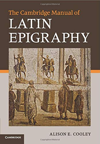 9780521549547: The Cambridge Manual of Latin Epigraphy Paperback