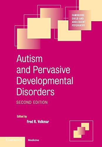 Autism and Pervasive Developmental Disorders (Cambridge Child and Adolescent Psychiatry): Cambridge...