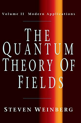 9780521550024: The Quantum Theory of Fields, Vol. 2: Modern Applications