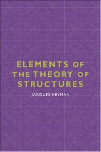 9780521550659: Elements of the Theory of Structures Hardback (Cambridge Studies in the History of Architecture)