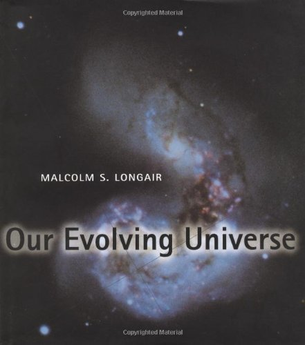 9780521550918: Our Evolving Universe