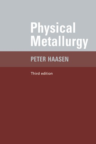 9780521550925: Physical Metallurgy