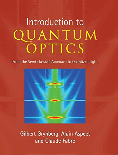 9780521551120: Introduction to Quantum Optics: From the Semi-classical Approach to Quantized Light
