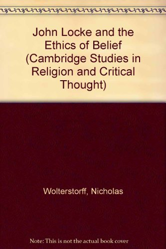 9780521551182: John Locke and the Ethics of Belief (Cambridge Studies in Religion and Critical Thought)