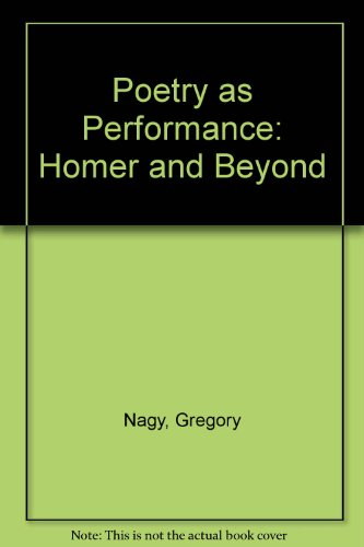 9780521551359: Poetry as Performance: Homer and Beyond