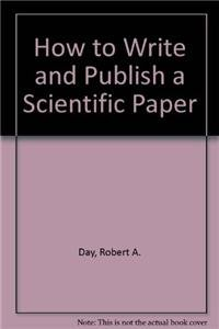 9780521551366: How to Write and Publish a Scientific Paper