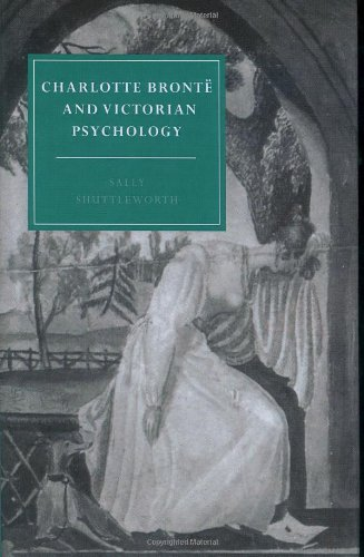 9780521551496: Charlotte Brontë and Victorian Psychology Hardback (Cambridge Studies in Nineteenth-Century Literature and Culture)