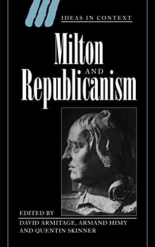 9780521551786: Milton and Republicanism (Ideas in Context)