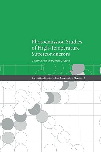 9780521551892: Photoemission Studies of High-Temperature Superconductors (Cambridge Studies in Low Temperature Physics)