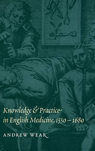 9780521552264: Knowledge and Practice in English Medicine, 1550-1680