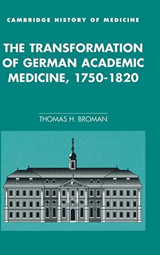 9780521552318: The Transformation of German Academic Medicine, 1750-1820 (Cambridge Studies in the History of Medicine)