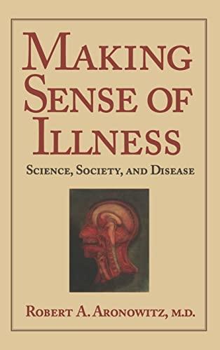 9780521552349: Making Sense of Illness: Science, Society and Disease
