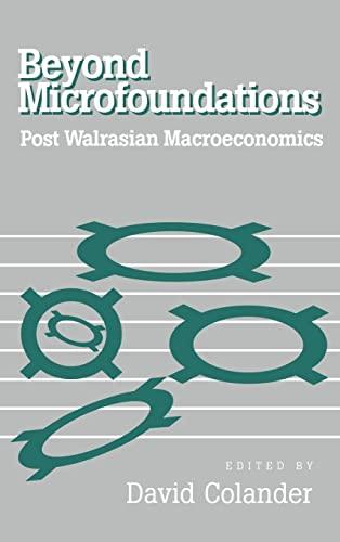 9780521552370: Beyond Microfoundations: Post Walrasian Economics