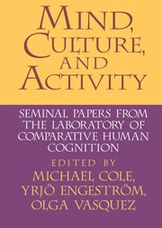 9780521552387: Mind, Culture, and Activity: Seminal Papers from the Laboratory of Comparative Human Cognition