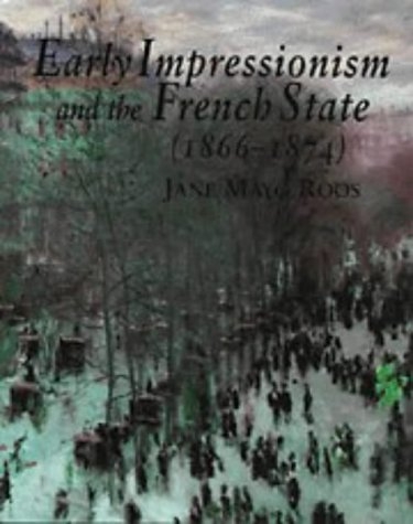 9780521552448: Early Impressionism and the French State (1866-1874)