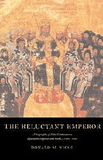 9780521552561: The Reluctant Emperor: A Biography of John Cantacuzene, Byzantine Emperor and Monk, c.1295-1383