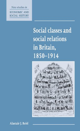 9780521552783: Social Classes and Social Relations in Britain 1850-1914 (New Studies in Economic and Social History)