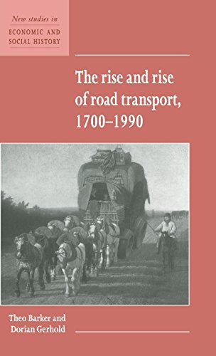 9780521552806: The Rise and Rise of Road Transport, 1700-1990 (New Studies in Economic and Social History)
