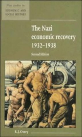 9780521552868: The Nazi Economic Recovery 1932-1938 (New Studies in Economic and Social History)