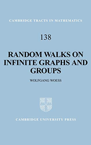 9780521552929: Random Walks on Infinite Graphs and Groups Hardback (Cambridge Tracts in Mathematics)