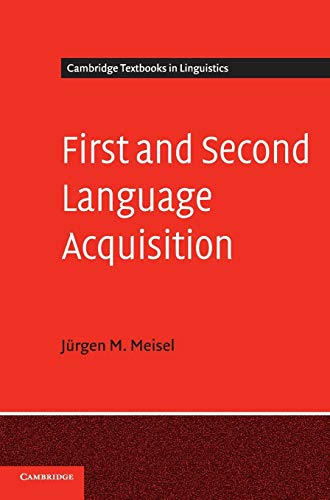 9780521552943: First and Second Language Acquisition: Parallels and Differences (Cambridge Textbooks in Linguistics)