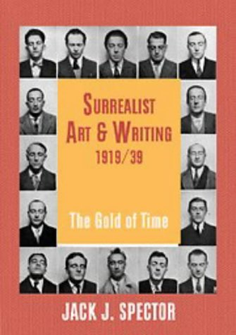 9780521553117: Surrealist Art and Writing, 1919-1939: The Gold of Time (Contemporary Artists and their Critics)