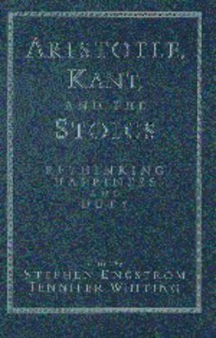 9780521553124: Aristotle, Kant, and the Stoics: Rethinking Happiness and Duty