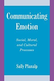 9780521553155: Communicating Emotion: Social, Moral, and Cultural Processes (Studies in Emotion and Social Interaction)
