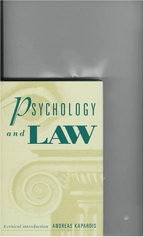 9780521553216: Psychology and Law: A Critical Introduction