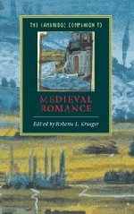 The Cambridge companion to medieval romance.: KRUEGER, ROBERTA L. (ed.).