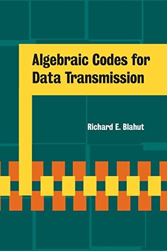 9780521553742: Algebraic Codes for Data Transmission
