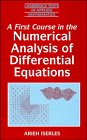 9780521553766: A First Course in the Numerical Analysis of Differential Equations (Cambridge Texts in Applied Mathematics)