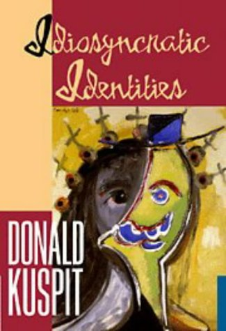 9780521553797: Idiosyncratic Identities: Artists at the End of the Avant-Garde (Contemporary Artists & Their Critics)