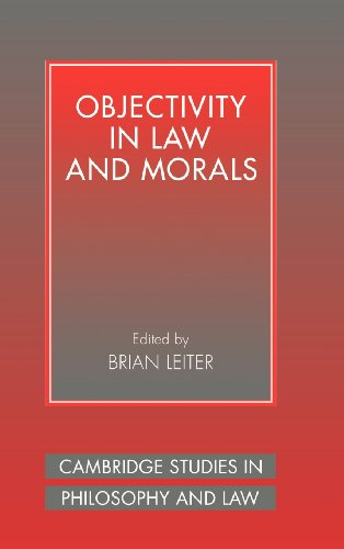 9780521554305: Objectivity in Law and Morals (Cambridge Studies in Philosophy and Law)