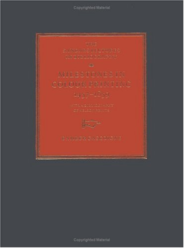 Milestones in Colour Printing 1457-1859; With a bibliography of Nelson Prints