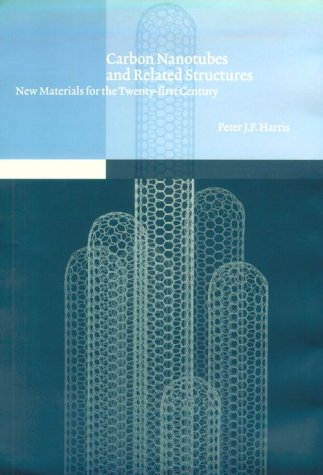 9780521554466: Carbon Nanotubes and Related Structures: New Materials for the Twenty-first Century