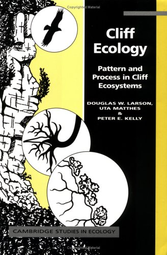 9780521554893: Cliff Ecology: Pattern and Process in Cliff Ecosystems (Cambridge Studies in Ecology)